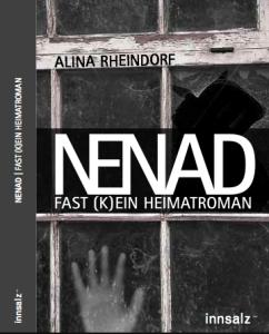 Nenad. (Fast) ein Heimatroman