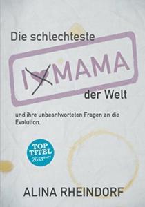 """Top-Titel """"Die schlechteste Mama der Welt"""""""